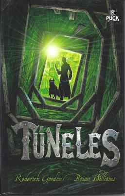 Tuneles - Gordon, Roderick, and Williams, Brian, and Munoz, Adolfo (Translated by)