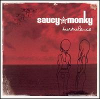 Turbulence [Bonus Track] - Saucy Monky