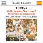 Turina: Violin Sonatas Nos. 1 & 2; El poema de una sanluque�a