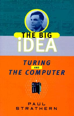 Turing and the Computer - Strathern, Paul