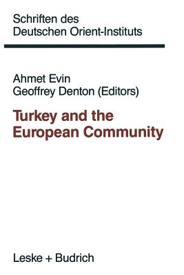 Turkey and the European Community - Evin, Ahmet