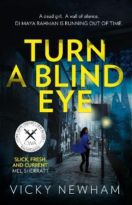 Turn a Blind Eye - Newham, Vicky