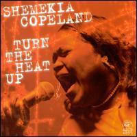 Turn the Heat Up! - Shemekia Copeland