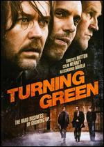 Turning Green - John G. Hofmann; Michael Aimette