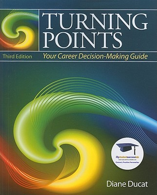 Turning Points: Your Career Decision Making Guide