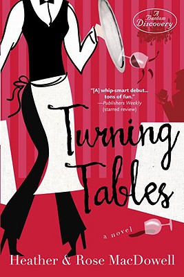 Turning Tables - MacDowell, Heather, and MacDowell, Rose