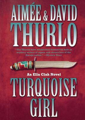 Turquoise Girl - Thurlo, Aimee, and Thurlo, David