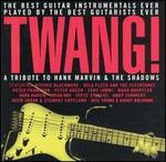 Twang!: A Tribute to Hank Marvin & the Shadows