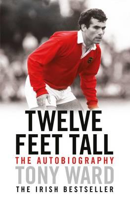 Twelve Feet Tall - Ward, Tony