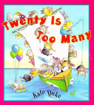 Twenty Is Too Many - Duke, Kate