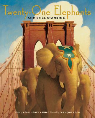 Twenty-One Elephants and Still Standing - Prince, April Jones