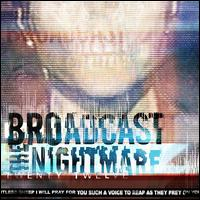 Twenty Twelve - Broadcast the Nightmare