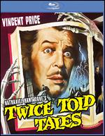 Twice-Told Tales [Blu-ray] - Sidney Salkow