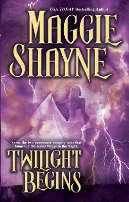 Twilight Begins - Shayne, Maggie