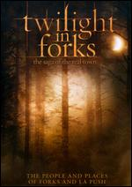 Twilight in Forks: The Saga of the Real Town - Jason Brown