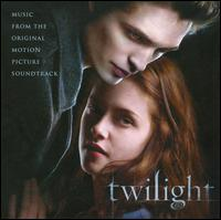 Twilight [Original Motion Picture Soundtrack] - Original Soundtrack