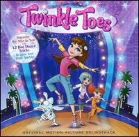 Twinkle Toes [Original Motion Picture Soundtrack] - Laura Baruch / Windy Wagner / Spencer Lee