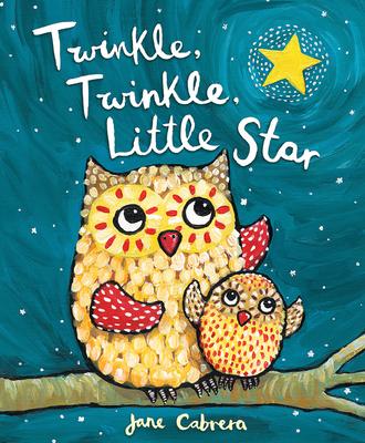 Twinkle, Twinkle, Little Star - Cabrera, Jane