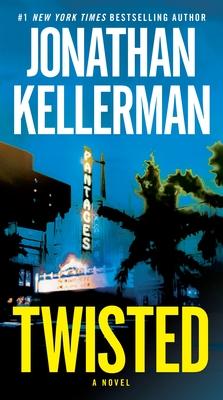 Twisted - Kellerman, Jonathan