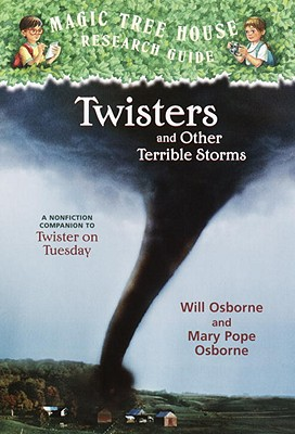 Twisters and Other Terrible Storms - Osborne, Will, and Osborne, Mary Pope, and Murdocca, Salvatore (Illustrator)