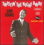 Twistin the Night Away/Swing Low [Bonus Tracks]