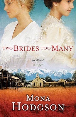 Two Brides Too Many - Hodgson, Mona Gansberg