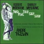 Two for the See Saw [Original Motion Picture Soundtrack]