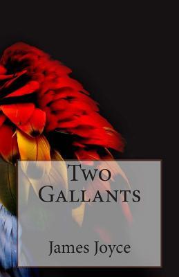 Two Gallants - Joyce, James