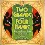 Two Grands, Four Hands: Spectacular And Rare Novelty Piano Duos Of The 1920s & 1930s