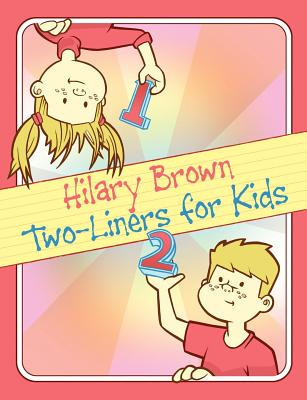 Two-Liners for Kids - Brown, Hilary, Professor, D.P