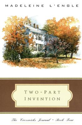 Two-Part Invention: The Story of a Marriage - L'Engle, Madeleine