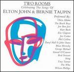 Two Rooms: Celebrating the Songs of Elton John & Bernie Taupin