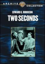 Two Seconds - Mervyn LeRoy