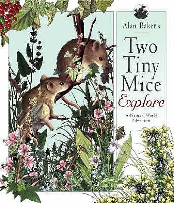 Two Tiny Mice Explore - Baker, Alan