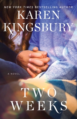 Two Weeks - Kingsbury, Karen