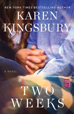 Two Weeks - Kingsbury, Karen