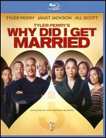 Tyler Perry's Why Did I Get Married [Blu-ray] - Tyler Perry
