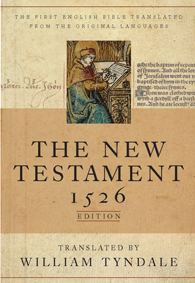 Tyndale New Testament-OE-1526 - Tyndale, William (Translated by), and Daniell, David (Introduction by)