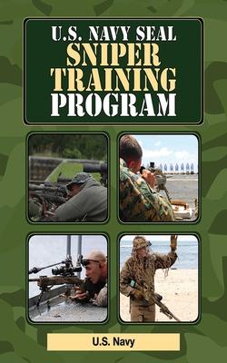 U.S. Navy Seal Sniper Training Program - U S Navy