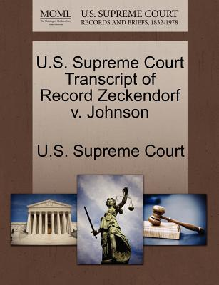 U.S. Supreme Court Transcript of Record Zeckendorf V. Johnson - U S Supreme Court (Creator)