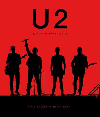 U2: Songs + Experience - Stokes, Niall