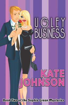 Ugley Business - Johnson, Kate