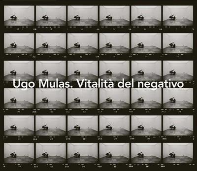 Ugo Mulas. Vitalita del Negativo - Sergio, Giuliano (Editor), and Oliva, Achille Bonito (Text by)