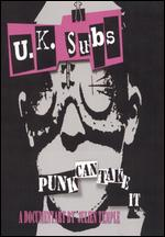 UK Subs: Punk Can Take It - A Documentary By Julien Temple - Julien Temple