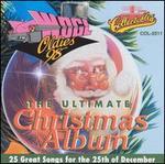 Ultimate Christmas Album, Vol. 1: WOGL 98.1 Philadelphia