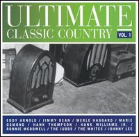 Ultimate Classic Country, Vol. 1 - Various Artists