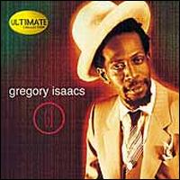 Ultimate Collection: Gregory Isaacs - Gregory Isaacs