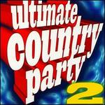 Ultimate Country Party, Vol. 2