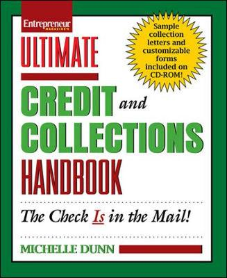 Ultimate Credit and Collections Handbook - Dunn, Michelle A