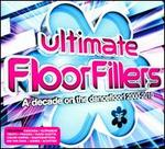 Ultimate Floorfillers: A Decade on the Dancefloor! 2000-2010